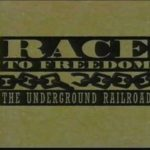 Race to Freedom–The Underground Railroad (1994)