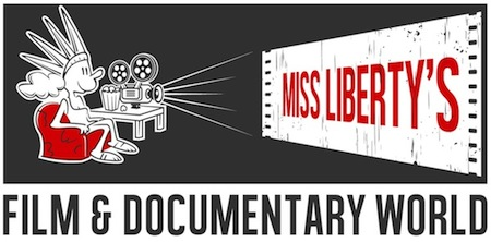 Miss Liberty's Film & Documentary World
