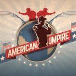 American Umpire (2016)